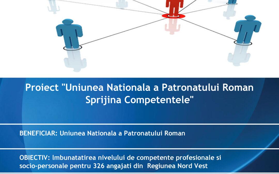 Uniunea Naționalǎ a Patronatului Român a lansat în data de 08.11.2019 proiectulUNPR sprijina competentele